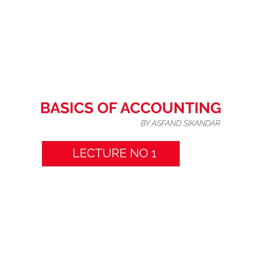Basics-of-Accounting-by-Asfand-Sikandar-CA-Finalist-1